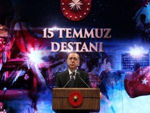 Erdoğan: Şunu gördük ki; Ya olacağız, ya öleceğiz!