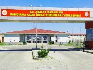 Bandırma Cezaevinde kalan mahkûmlara sahur verilmiyor!