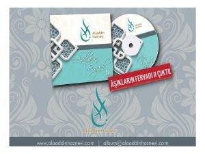 Alâaddin Haznevi'nin Âşıkların Feryadı II albümü çıktı!