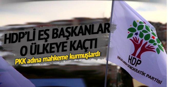 HDP'li Eş Başkanlar O ülkeye kaçtı!