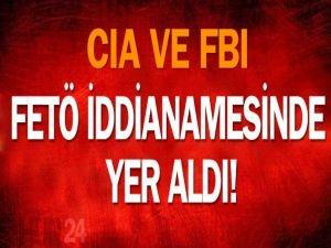 CIA ve FBI 'FETÖ' iddianamesinde