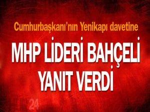 MHP lideri Bahçelş Yenikapı davetine yanıt verdi