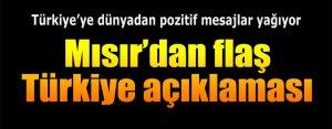 Mısır'dan flaş Türkiye açıklaması