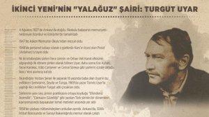 İkinci Yeni'nin 'yalağuz' şairi: Turgut Uyar