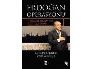Erdoğan Operasyonu henüz bitmedi!