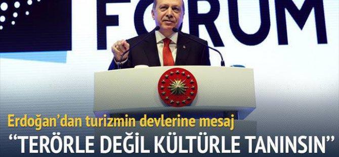 """Erdoğan, """"Terörle değil kültürle tanınma"""" mesajı verdi."""
