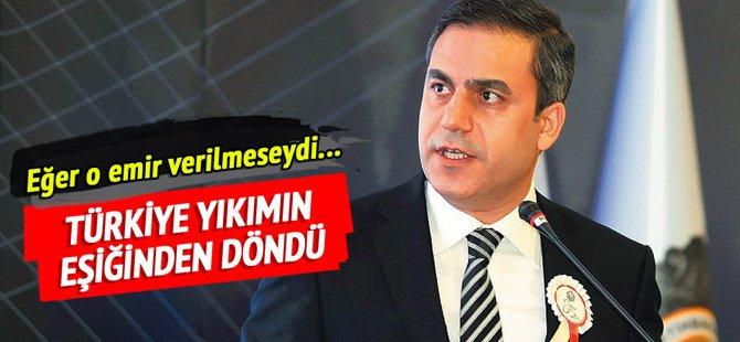 Türkiye büyük bir tehlikeden döndü