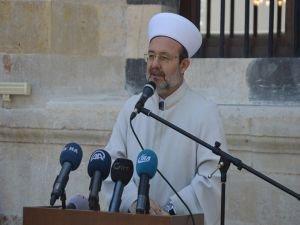 Görmez: Cami ve mescidin İslam medeniyetinin olmazsa olmazıdır!