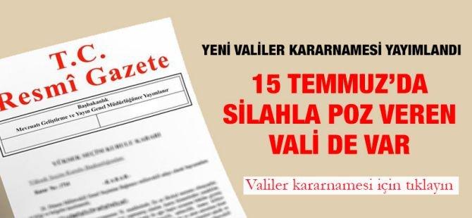 Valiler Kararnamesi Resmi Gazete'de! 41 İl Valisi Değişti