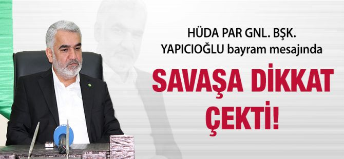 Yapıcıoğlu'ndan Ramazan Bayram Mesajı!