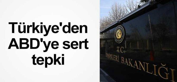 """Dışişleri: """"ABD'nin Türkiye raporu itham ve iddialarla doludur"""""""