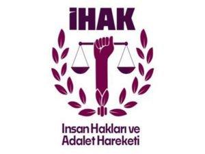 """İHAK'tan """"Adalet"""" çağrısı"""