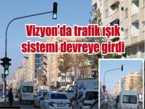 Vizyon'da trafik ışık sistemi devreye girdi