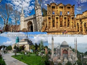 En çok ziyaret edilen müze ve ören yerleri