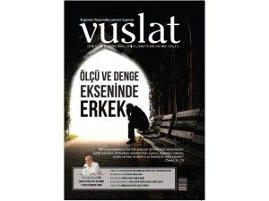 """Vuslat Dergisi: """"İslam'a Göre Erkek Nasıl Olmalı?"""""""