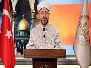 """Erbaş: """"İslam'ın ilkelerini yanlış anlatacak hatalı söz ve eylemlerden kaçınmalı"""""""