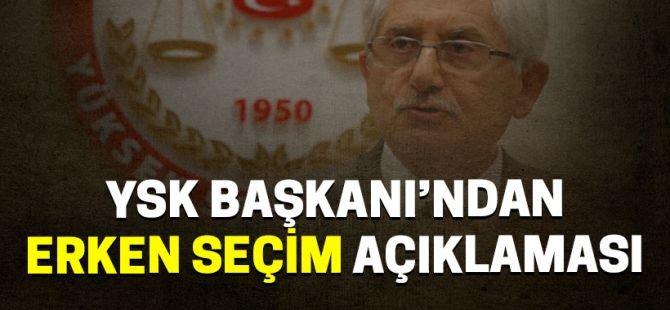 """YSK Başkanı Güven'den """"erken seçim"""" açıklaması"""