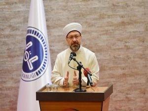 Diyanet İşleri Başkanı Erbaş'tan sünneti önemsemeyenlere tepki