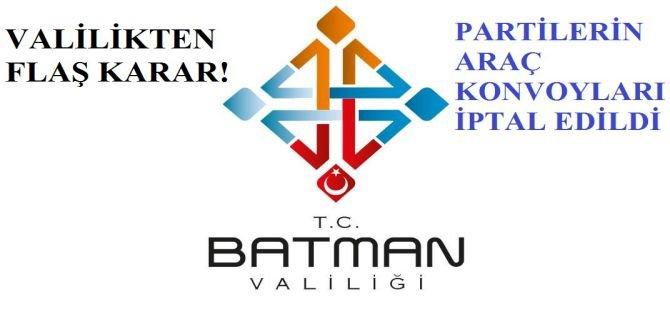 Batman Valiliği'nden flaş karar