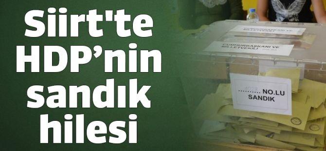 Siirt'te HDP'nin sandık hilesi
