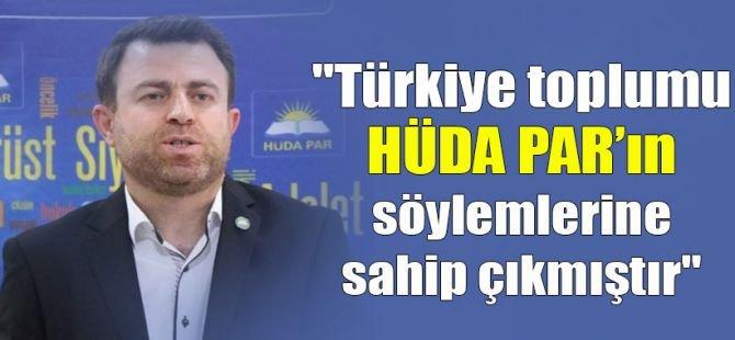 """Yavuz: """"Türkiye toplumu HÜDA PAR'ın söylemlerine sahip çıkmıştır"""""""