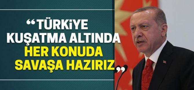 Erdoğan: Türkiye, Ekonomide Bir Kuşatmaya Karşı Karşıya