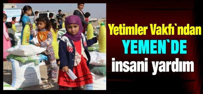 Yetimler Vakfı'ndan Yemen'de İnsani Yardım