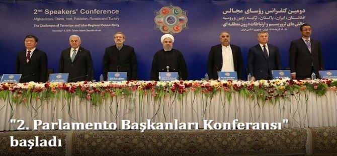 """""""2. Parlamento Başkanları Konferansı"""" başladı"""