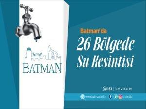 Batman'da 26 bölgede su kesintisi uyarısı
