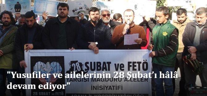 """""""Yusufiler ve ailelerinin 28 Şubat'ı hâlâ devam ediyor"""""""