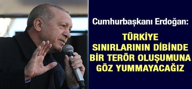 """Erdoğan: """"Bu bölgede bir terör yapılanmasına kesinlikle izin vermeyeceğiz"""""""