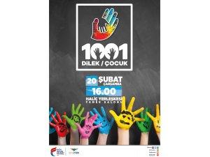 1001 çocuk 1001 Dilek Projesi devam ediyor
