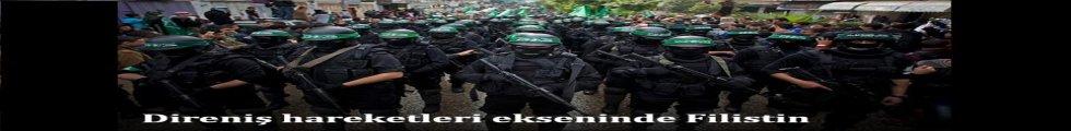 Direniş hareketleri ekseninde Filistin