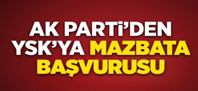 "AK Parti'den ""itiraz sonuçlanmadan mazbata verilmesin"" talebi"