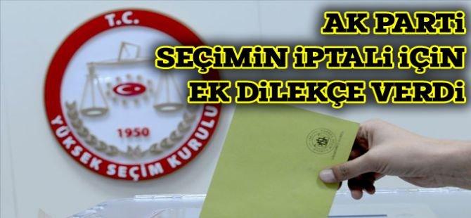 AK Parti'den İstanbul seçiminin iptali için YSK'ya ek dilekçe