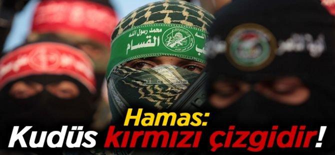 """Hamas: """"Kudüs kırmızı çizgidir"""""""