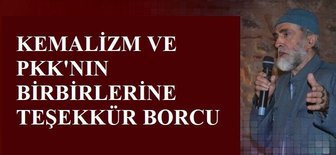 Kemalizm ve PKK'nin birbirlerine teşekkür borcu