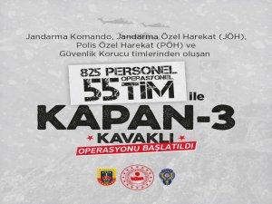 Hakkari'de, KAPAN -3- KAVAKLI Operasyonu başlatıldı