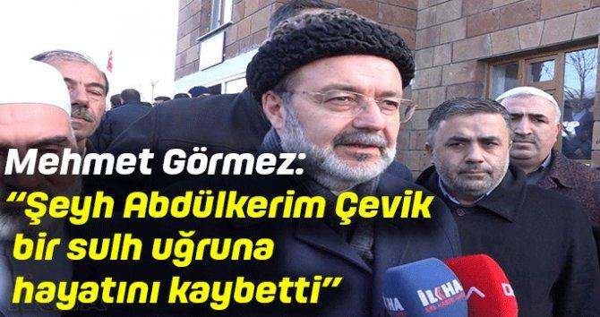 """Mehmet Görmez: """"Şeyh Abdülkerim Çevik sulh uğruna hayatını kaybetti"""""""