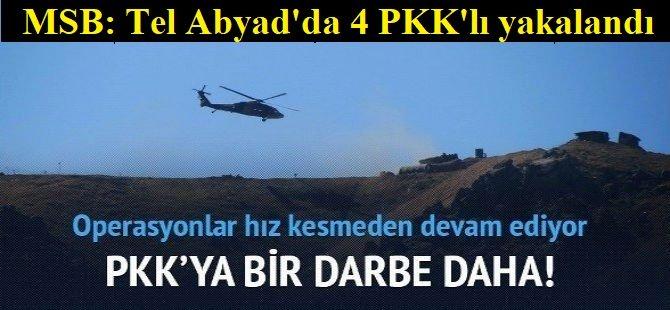 MSB: Tel Abyad'da 4 PKK'lı yakalandı