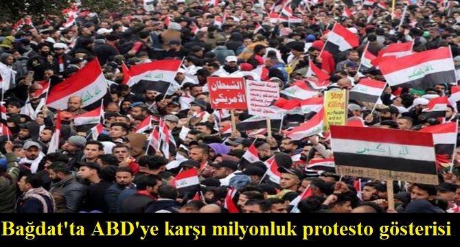 Irak'ın başkenti Bağdat'ta ABD'ye karşı milyonluk protesto gösterisi