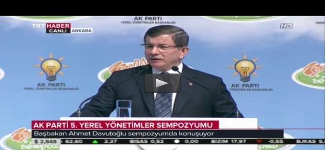 Başbakan, AK Parti 5. Yerel Yönetimler Sempozyumu'nda konuştu