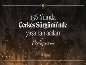 Cumhurbaşkanı Erdoğan'dan Çerkes Sürgünü paylaşımı