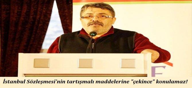 """İstanbul Sözleşmesi'nin tartışmalı maddelerine """"çekince"""" konulamaz!"""