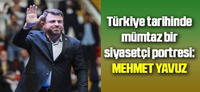Türkiye siyaset tarihinde mümtaz bir siyasetçi portresi: Mehmet Yavuz