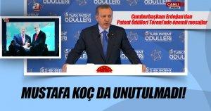 Erdoğan Ödül töreninde konuştu Mustafa Koç'da unutulmadı