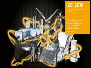 'ICCI 2016 Enerji ve Çevre Fuarı' yapılacak
