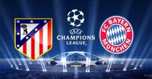 Atletico Madrid – Bayern Münih