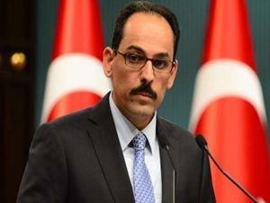 Cumhurbaşkanlığı Sözcüsü Kalın: Tunus'ta anayasal meşruiyeti olmayan girişimleri kınıyoruz