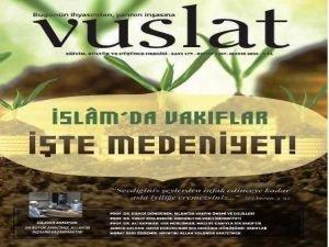 Vuslat Dergisi: İslam'da Vakıflar ve Medeniyet